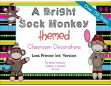 Brightly Colored Sock Monkey Theme Classroom Decor.  Printer Ink Friendly