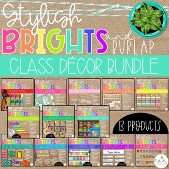 Brights & Burlap Classroom Decor BUNDLE