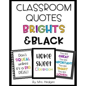 Brights & Black Classroom Quotes