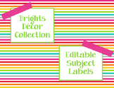 Brights Decor: Editable Subject Labels