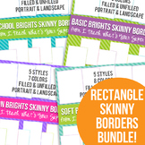 Brights Rectangle Skinny Borders Bundle