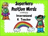Brights Superhero Position Words Hero Basic Prepositions