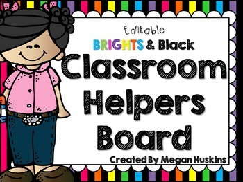 Brights and Black Editable Classroom Helper/Job Board