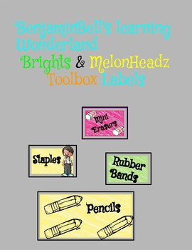 Brights and Melonheadz toolbox labels