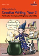 Brilliant Activities for Creative Writing, Year 3