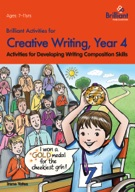 Brilliant Activities for Creative Writing, Year 4