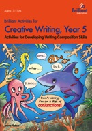 Brilliant Activities for Creative Writing, Year 5
