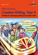 Brilliant Activities for Creative Writing, Year 6