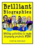 Brilliant Biographies: Writing and Activities- Common Core