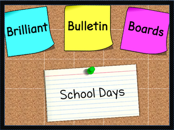 Brilliant Bulletin Boards