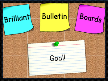 Brilliant Bulletin Boards-Goal!