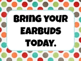 Bring Your Earbuds Sign