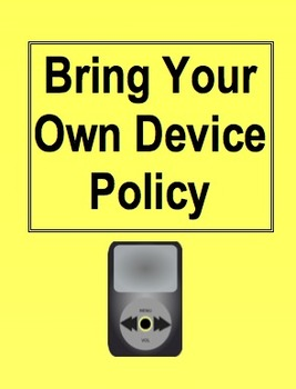 Bring Your Own Device Policy for Elementary Students (Parents sign and return!)