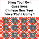 Bring Your Own Questions Chinese New Year PowerPoint Review Game