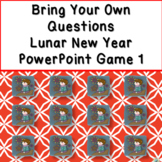 Bring Your Own Questions Lunar New Year PowerPoint Review Game
