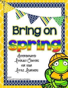 Bring on Spring: Differentiated Literacy Centers for Your Little Learners