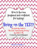 "Bring on the TEST! (""The Anti-Test Anxiety Society"" Activity Guide)"