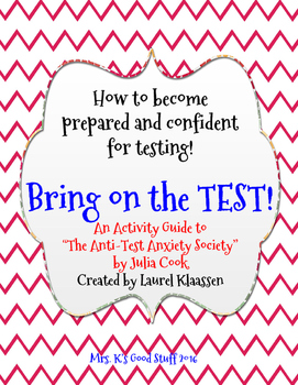 """Bring on the TEST! (""""The Anti-Test Anxiety Society"""" Activity Guide)"""