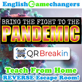 Bring the Fight to the Pandemic Distance Learning REVERSE