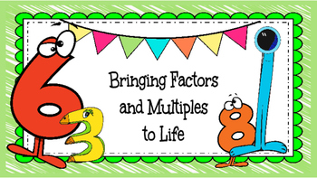 Bringing Factors and Multiples to Life