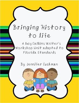 Bringing History to Life Writing Unit