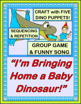 """Bringing Home a Baby Dinosaur!"" - Group Game, Craft, and Song!"