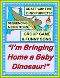 """""""Bringing Home a Baby Dinosaur!"""" - Group Game, Craft, and Song!"""
