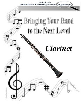 Bringing Your Band to the Next Level - Clarinet