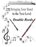 Bringing Your Band to the Next Level - Double Reeds