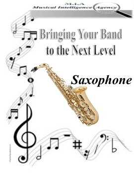 Bringing Your Band to the Next Level - Saxophone