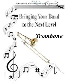 Bringing Your Band to the Next Level - Trombone