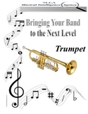 Bringing Your Band to the Next Level - Trumpet