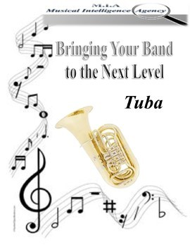 Bringing Your Band to the Next Level - Tuba