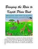 Bringing the Rain to Kapiti Plain Unit