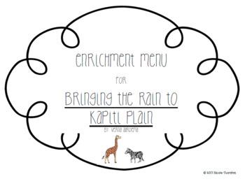 Enrichment Menu: Bringing the Rain to Kapiti Plain