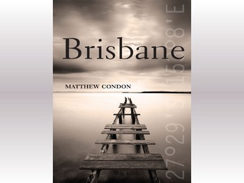 Brisbane by Matthew Condon