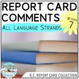 Report Card Comments - ENGLISH - British Columbia New Curriculum Grade 6/7