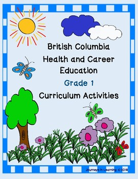 British Columbia Health & Career Education Grade 1 Curriculum Activities