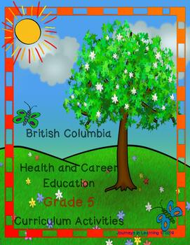 British Columbia Health & Career Education Grade 5 Curriculum Activities