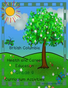 British Columbia Health & Career Education Grade 6 Curriculum Activities