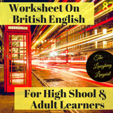 British English - Authentic British English Worksheet: Sla