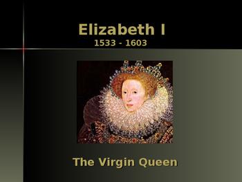 British History - Key Figures - Queen Elizabeth I