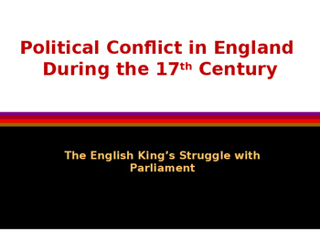 British History - Political Conflict in England During the 17th Century
