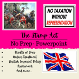 British Imperial Policy & The Stamp Act