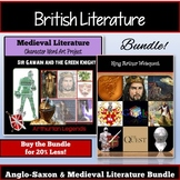 British Literature: Anglo-Saxon, King Arthur, Medieval Literature Project Bundle