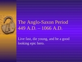 British Literature: Introduction to Anglo-Saxon Period & B
