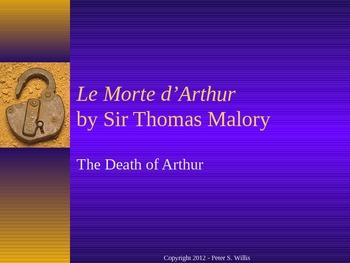 British Literature: Le Morte d'Arthur & Malory Background Notes Powerpoint