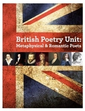 British Poetry Unit: Metaphysical and Romantic Poets