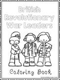 British Revolutionary War Leaders Coloring Book worksheets.  Preschool-2nd Grade