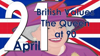 British Values: The Queen at 90.